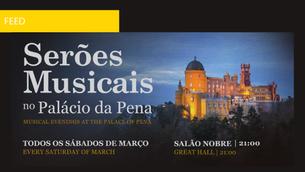"""""""Serões Musicais no Palácio da Pena"""""""