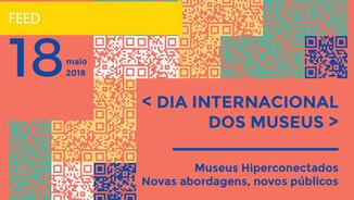 Dia Internacional dos Museus e Noite dos Museus 2018