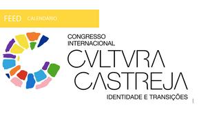 """Propostas de comunicações para o Congresso Internacional """"Cultura Castreja: Identidade e Transi"""