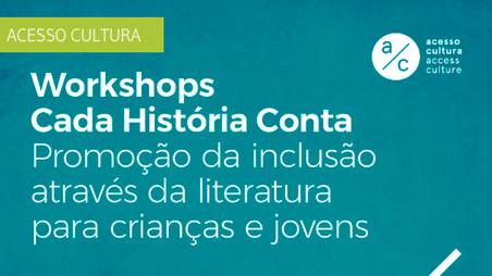 """Workshops """"Cada História Conta"""": inclusão através da literatura"""