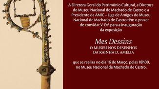"""Exposição """"Mes Dessins: O Museu nos Desenhos da Rainha D. Amélia"""""""