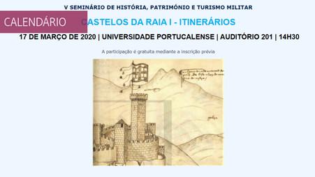 """Seminário """"Castelos da Raia - Itinerários"""""""