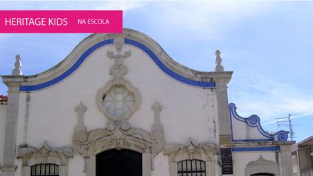 O Património como recurso educativo: o exemplo do concelho de Sesimbra