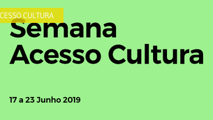 Semana Acesso Cultura 2019