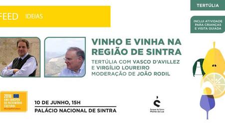"""Tertúlia """"Vinho e Vinha na Região de Sintra"""""""