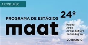 Abertas as candidaturas para o programa de estágios do MAAT