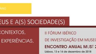 """I Fórum Ibérico de Investigação em Museologia / Encontro Anual MuSt - """"Os Museus e a(s) Socieda"""