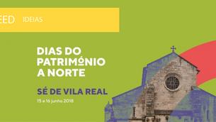 Dias do Património a Norte - Sé de Vila Real
