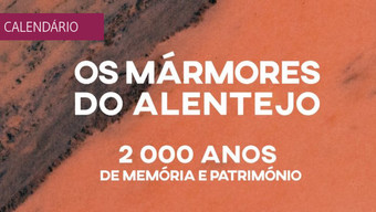 """Conferência Internacional """"Os Mármores do Alentejo. 2000 Anos de Memória e Património"""""""