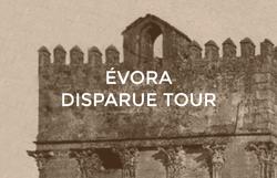 Évora Disparue Tour