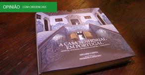 """Lançamento do livro """"A Casa Senhorial em Portugal"""""""