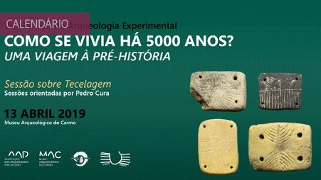 """3º Workshop """"Como se vivia há 5000 anos? - Uma viagem à Pré-História. Tecelagem"""""""
