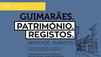 """Exposição """"Guimarães. Património. Registos."""""""
