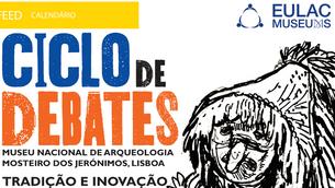 """Ciclo de Debates """"Tradição e Inovação"""""""