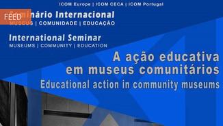 """Seminário Internacional """"A acção educativa em museus comunitários"""""""