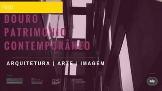 Douro Património Contemporâneo - Arquitectura | Arte | Imagem