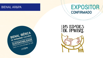 Fundação Las Edades del Hombre [Expositores Bienal AR&PA 2019]