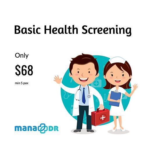 Basic Health Screening [MIN 5 PAX]