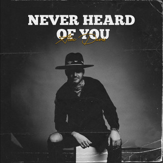 Alec Davis-Never Heard of you