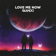 Quando-Love Me Now Final.jpg