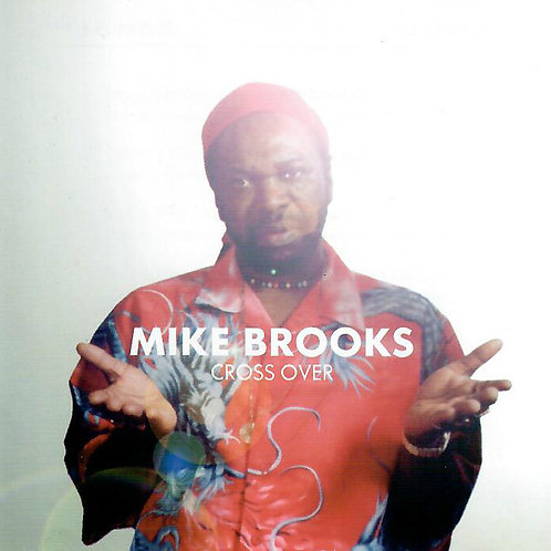 Mike Brooks Cross Over