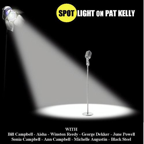 Various Artists Spotlight On Pat Kelly