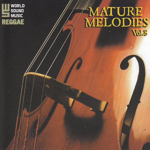 MATURE MELODIES VOLUME 8