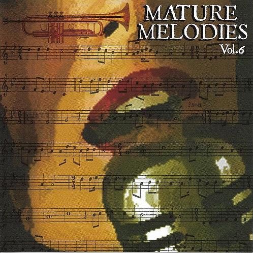 MATURE MELODIES VOLUME 6