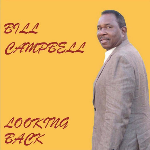 Bill Campbell Looking Back