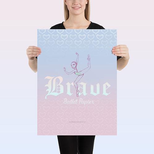 Brave Ballerina Poster