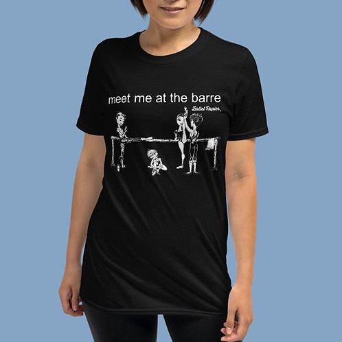 Meet Me At The Barre Unisex T-shirt