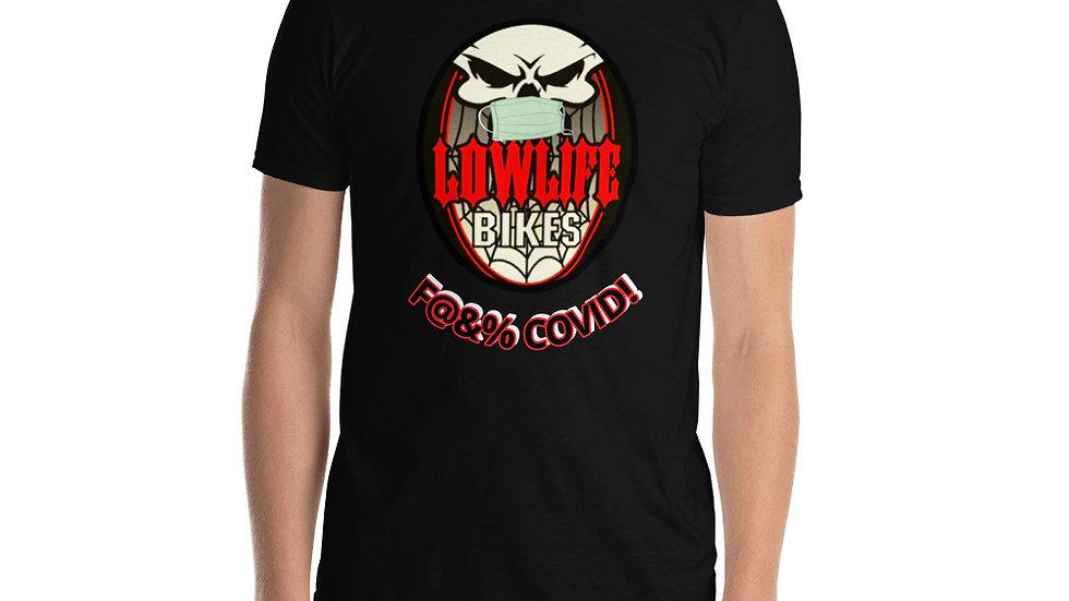 Lowlife F@&% COVID! t-shirt