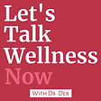 Let's Talk Wellness