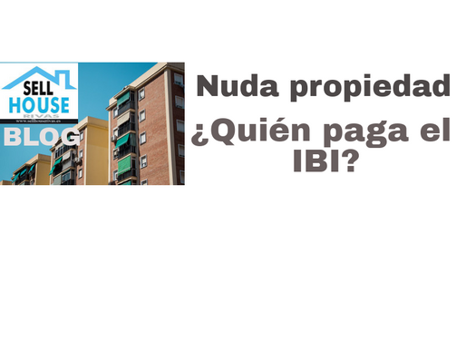 ¿Quién paga el IBI en  Nuda Propiedad?