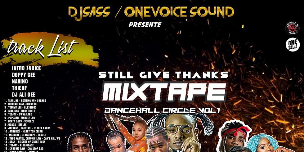 Dj Sass the Mixtape Still Give Thanks (Dancehall Circle vol 1)