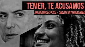 Insurgencia: Temer, te acusamos