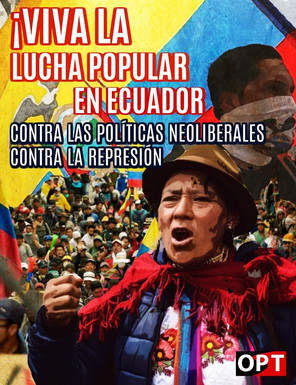 ¡VICTORIA DEL PUEBLO ECUATORIANO MOVILIZADO! ¡LA LUCHA CONTRA LOS GOBIERNOS NEOLIBERALES SIGUE!
