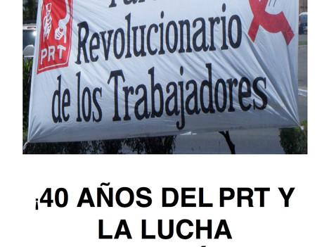 ¡40 (+1) años del PRT y la lucha continúa!