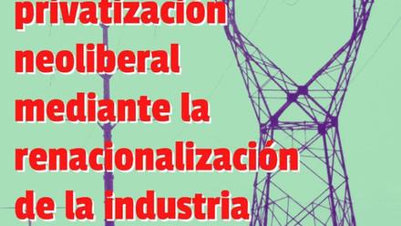 Frenar y revertir la privatización neoliberal mediante la renacionalización