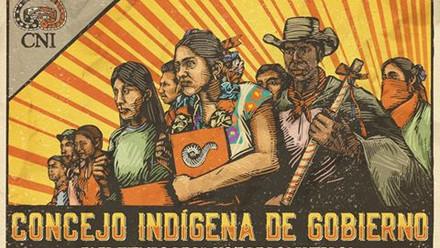Ante la conformación del Concejo Indígena de Gobierno: ¡Organizar la Rabia!