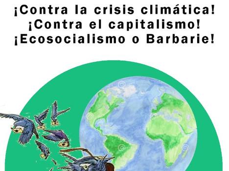 ¡Contra el cambio climático! ¡Contra el capitalismo