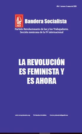 Bandera Socialista #3: La Revolución es feminista ¡y es ahora!