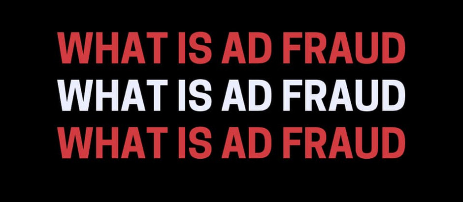 What Is Ad Fraud?