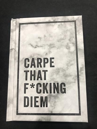 Carpe That F***ing Diem