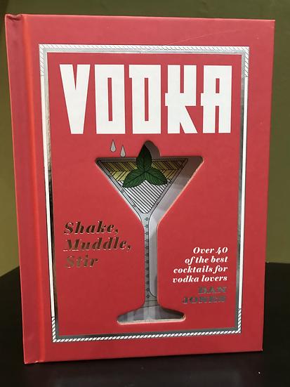 Vodka Shake, Muddle, Stir