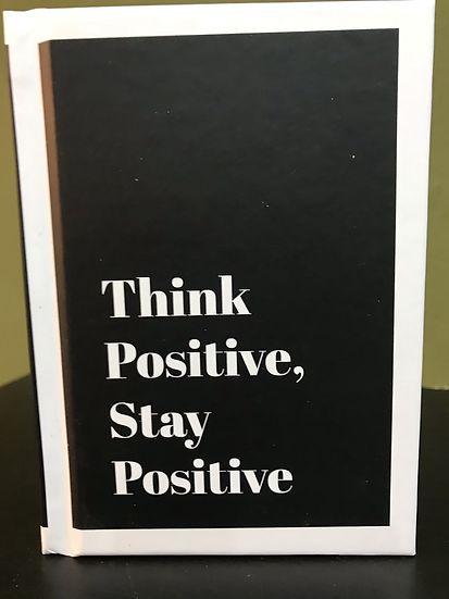 Think Positive, Stay Positive