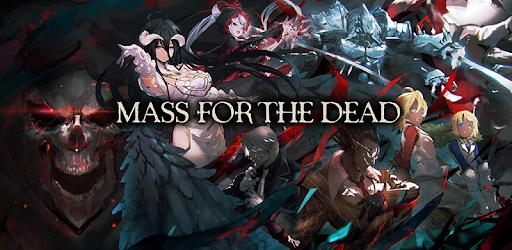 スマホゲーム「MASS FOR THE DEAD」(原作オーバーロード)