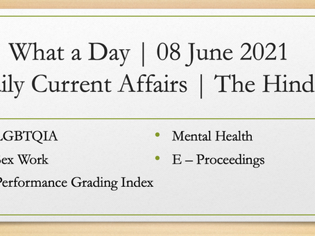 What a Day   08 June 2021   Daily Current Affairs