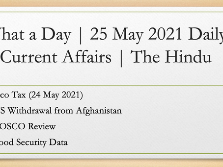 What a Day | 25 May 2021 | Daily Current Affairs