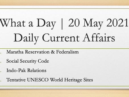 What a Day | 20 May 2021 | Daily Current Affairs
